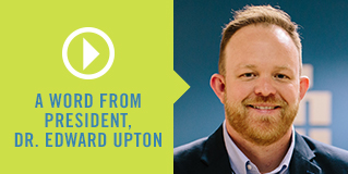 A Word from Dr. Edward Upton